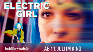 "Theatrical release of ""Electric Girl"" on July 11, 2019!"